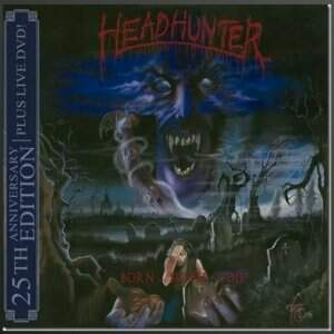 Headhunter D.C. – Born…Suffer…Die CD