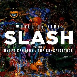 Slash – World On Fire LP