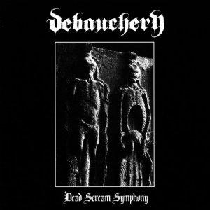 Debauchery – Dead Scream Symphony CD
