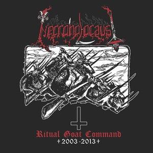 Necroholocaust – Ritual Goat Command 2003-2013 CD