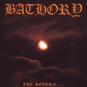 Bathory – The Return…… CD