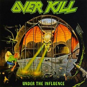 Overkill – Under The Influence CD