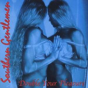 Southern Gentlemen – Double Your Pleasure CD