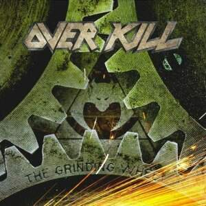 Overkill – The Grinding Wheel CD