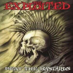 The Exploited – Beat The Bastards CD