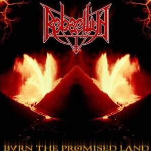 Rebaelliun – Burn The Promised Land CD