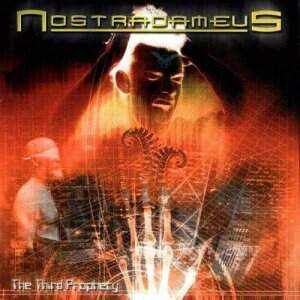 Nostradameus – The Third Prophecy CD