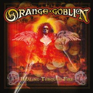 Orange Goblin – Healing Through Fire CD