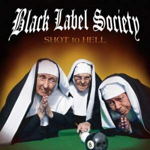 Black Label Society – Shot To Hell CD