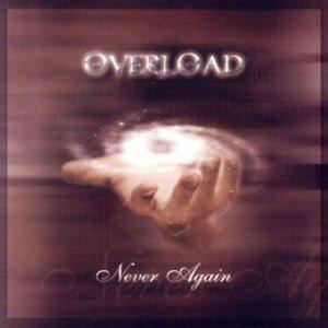 Overload – Never Again CD