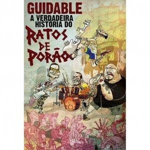 Ratos De Porão – Guidable – A Verdadeira História Do Ratos De Porão DVD