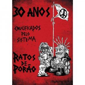 Ratos De Porão – 30 Anos Crucificados Pelo Sistema DVD