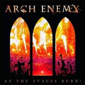 Arch Enemy – As The Stages Burn! CD