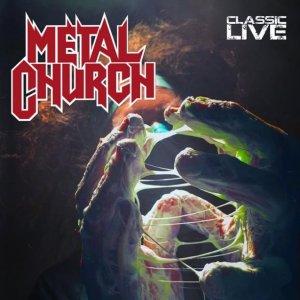 Metal Church – Classic Live CD