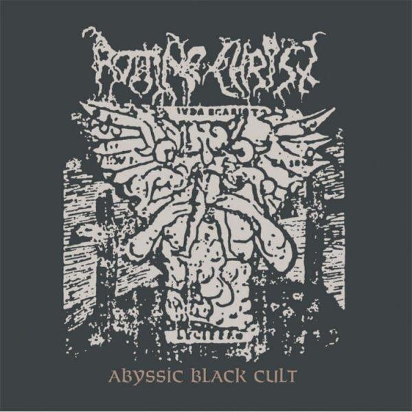 Resultado de imagem para rotting christ abyssic black cult